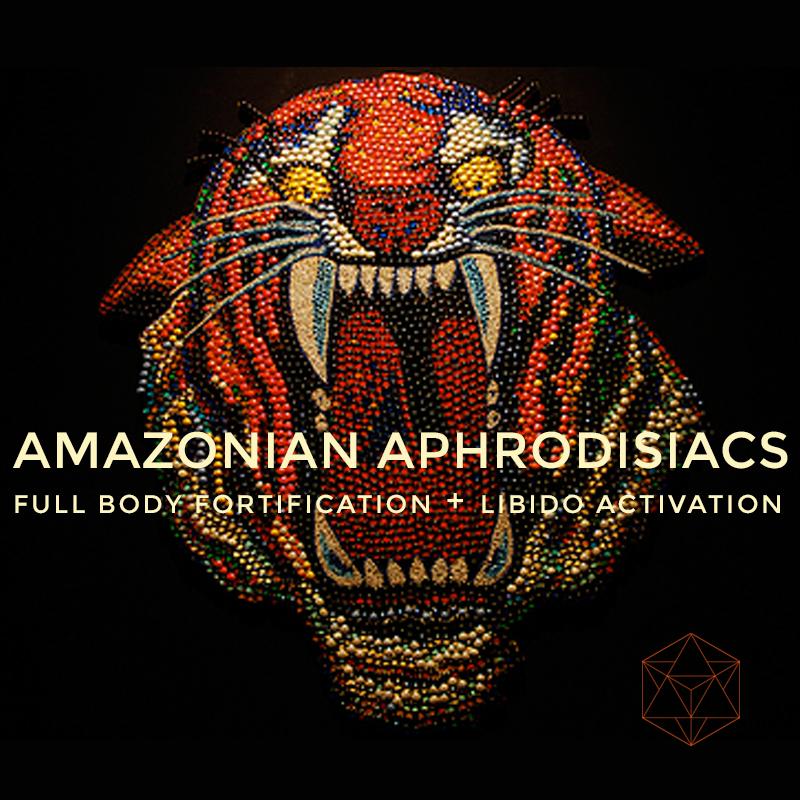 Amazonian Aphrodisiacs
