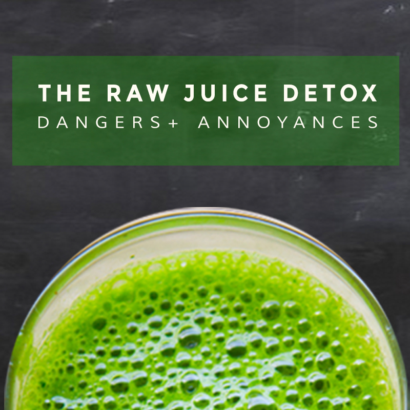 The raw juice detox fail (yes, there is one)