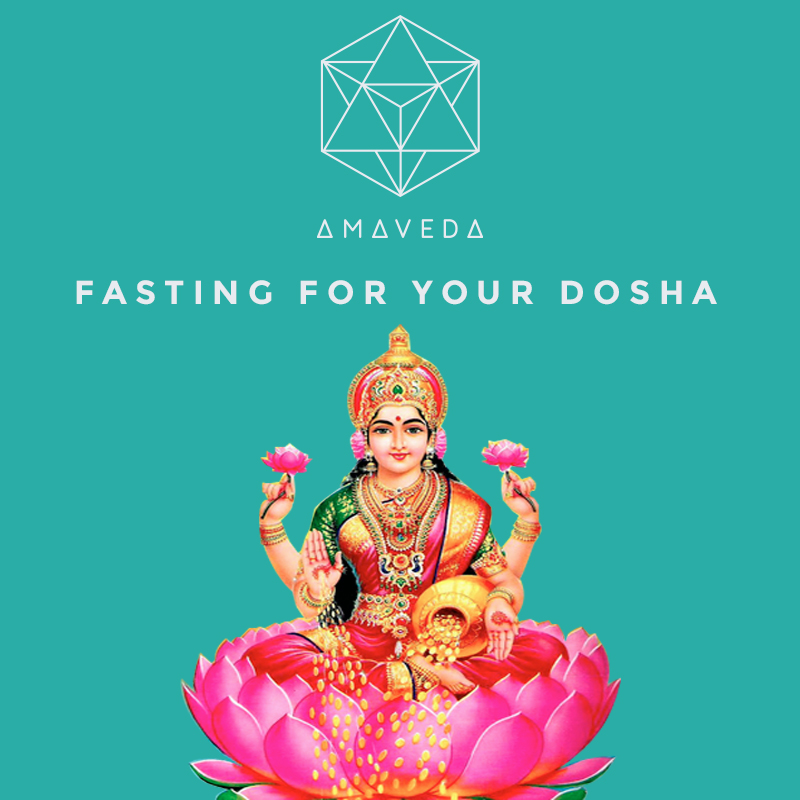 FASTING FOR YOUR DOSHA
